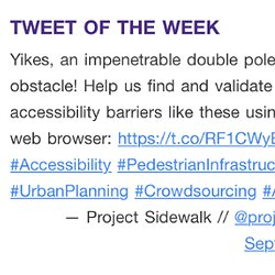 "Screen capture of a tweet that says: ""Yikes, an impenetrable double pole obstacle! Help us find and validate sidewalk accessibility barriers like these using your web browser"""
